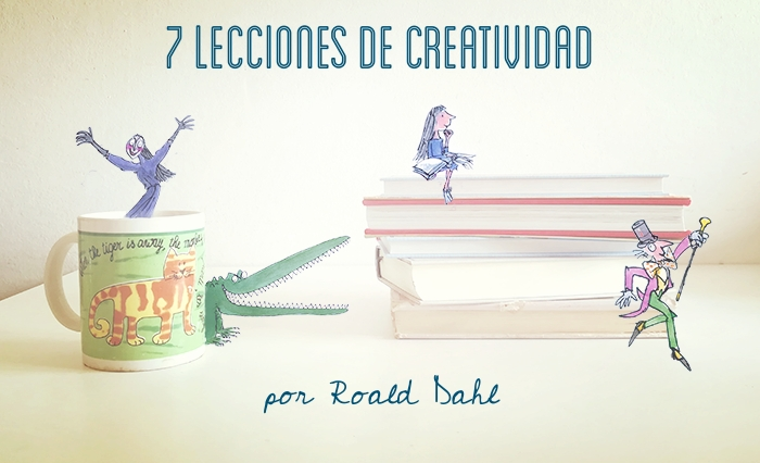 Roald Dahl_siete-lecciones-creativas
