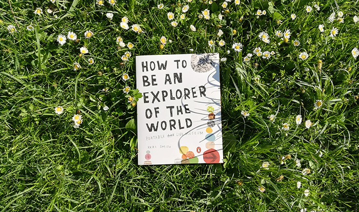 keri smith-how to be an explorer of the world_cover_ninalaluna